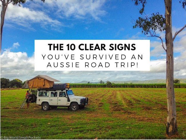 10 Clear Signs You've Survived an Aussie Road Trip!