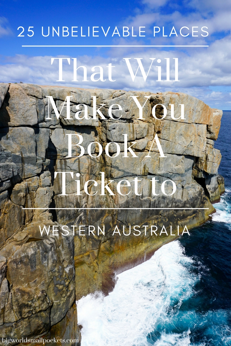 25 Unbelievable Places to Visit in Western Australia! {Big World Small Pockets}