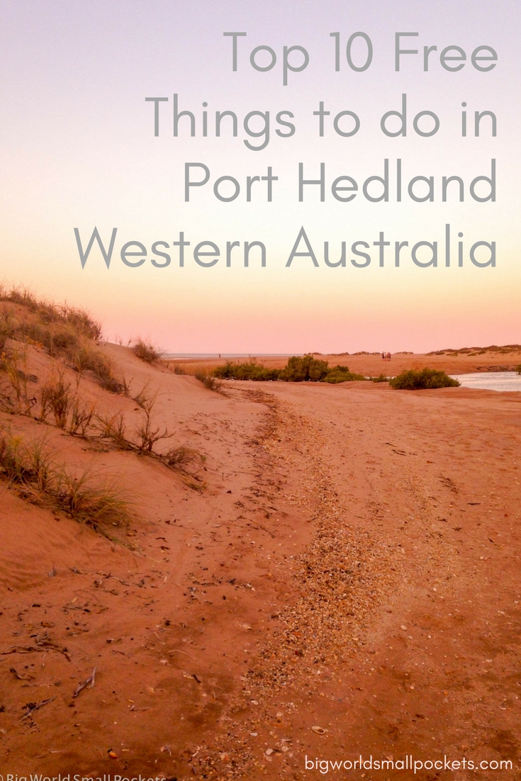 The 10 Best Free Things to do in Port Hedland, Western Australia {Big World Small Pockets}