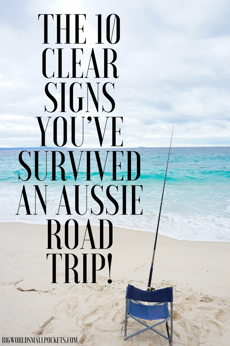 The 10 Definite Signs You've Survived an Aussie Road Trip! {Big World Small Pockets}