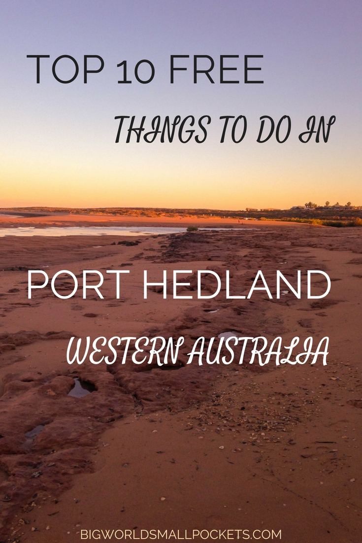 Top 10 Free Things to do in Port Hedland, Western Australia {Big World Small Pockets}