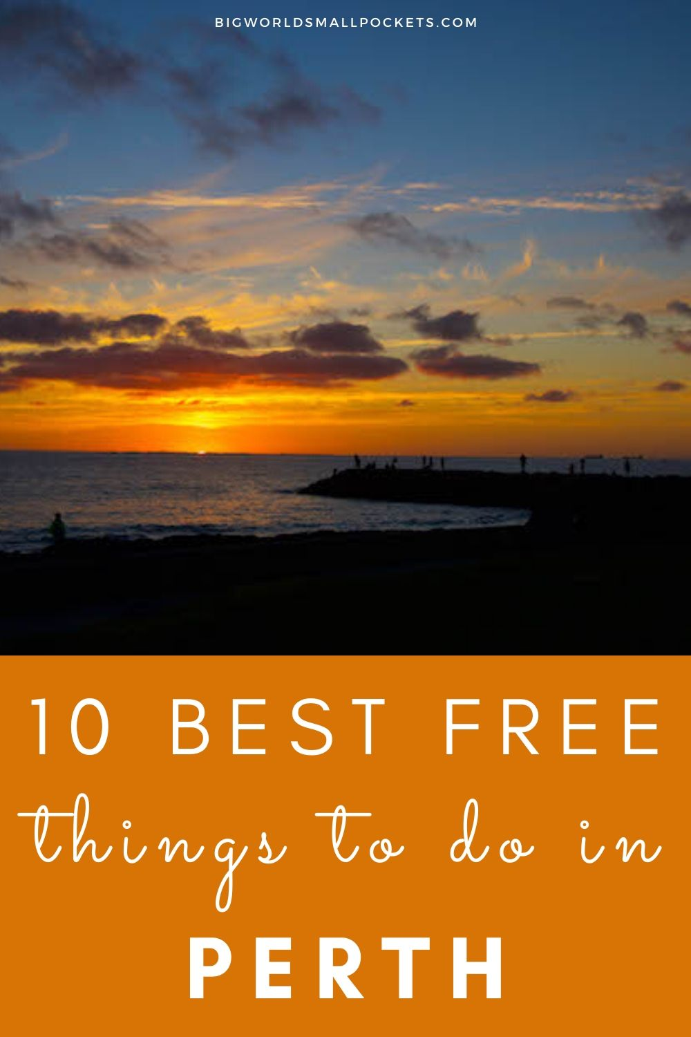 10 Best FREE Things to Do When You Visit Perth, Western Australia