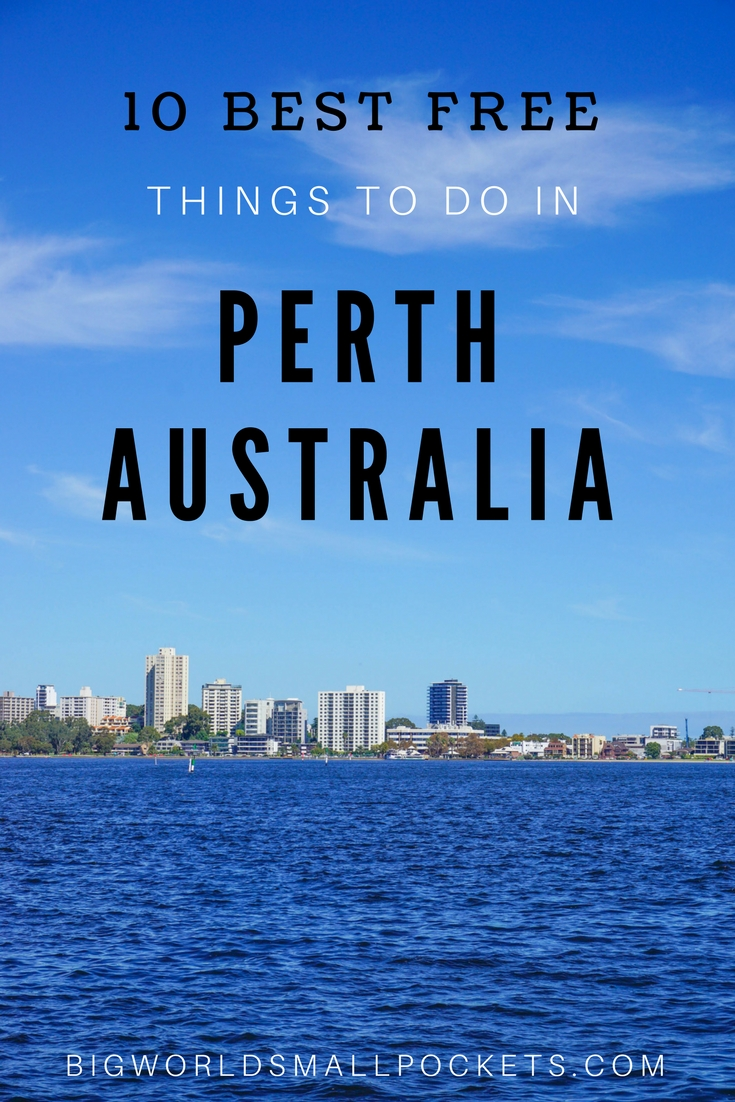 The 10 Best FREE Things to Do in Perth, Western Australia {Big World Small Pockets}