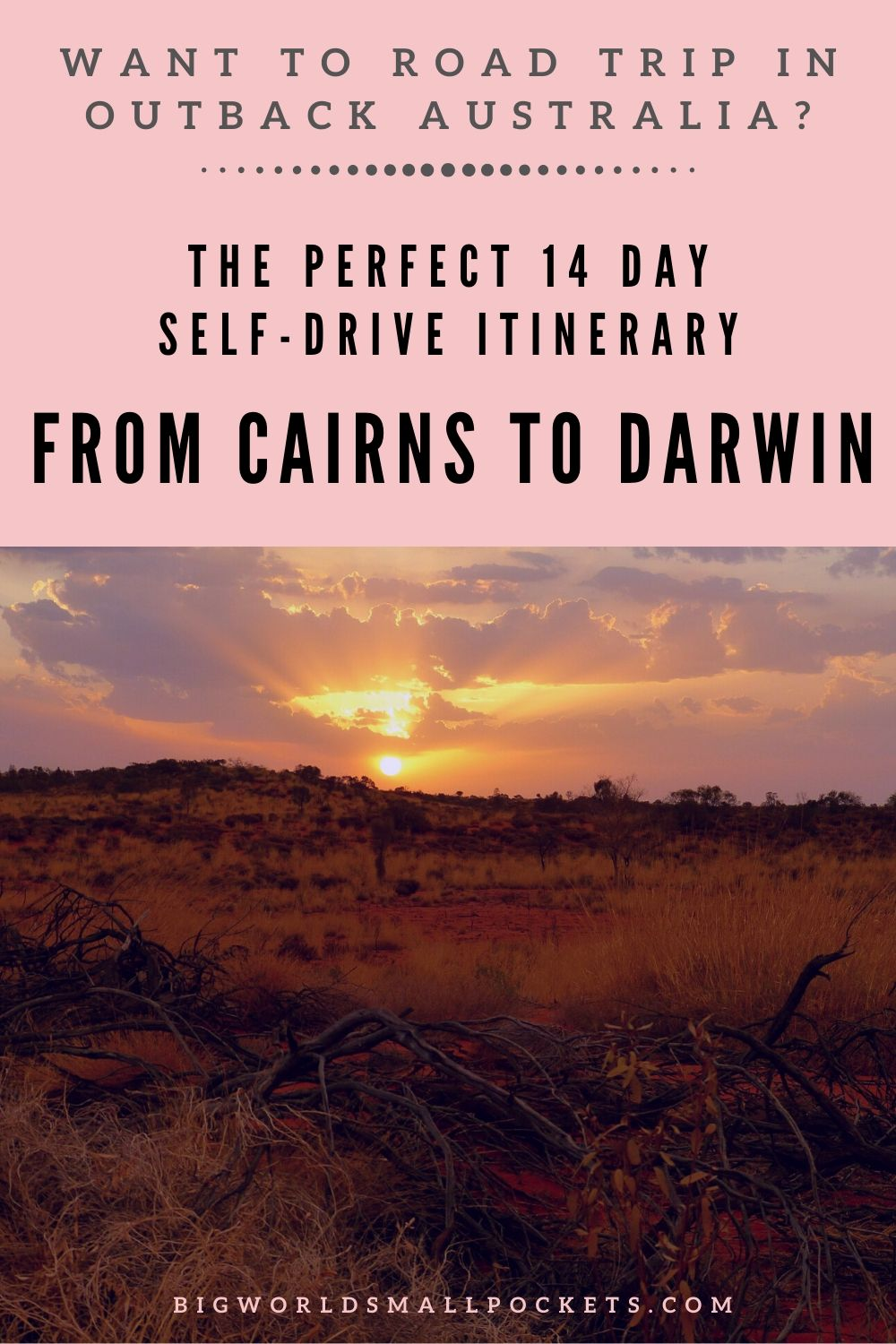 The Best Self-Drive Itinerary for Road Tripping Cairns to Darwin