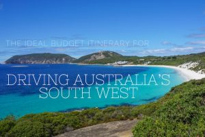 The Ideal Budget Itinerary for Driving Australia's South West