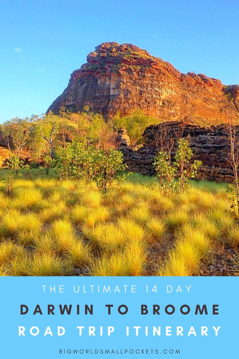 The Ultimate Darwin to Broome Road Trip Itinerary