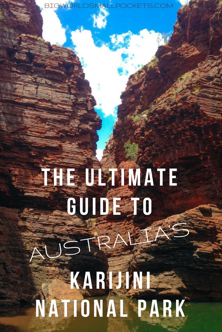 The Ultimate Guide to Australia's Karijini National Park {Big World Small Pockets}