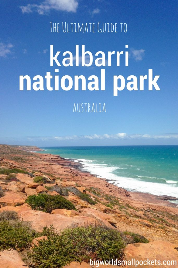 The Ultimate Guide to Kalbarri National Park {Big World Small Pockets}