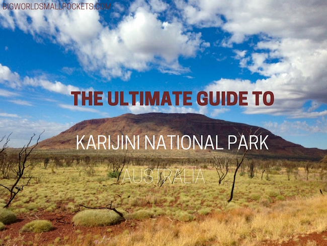 The Ultimate Guide to Karijini National Park, Australia