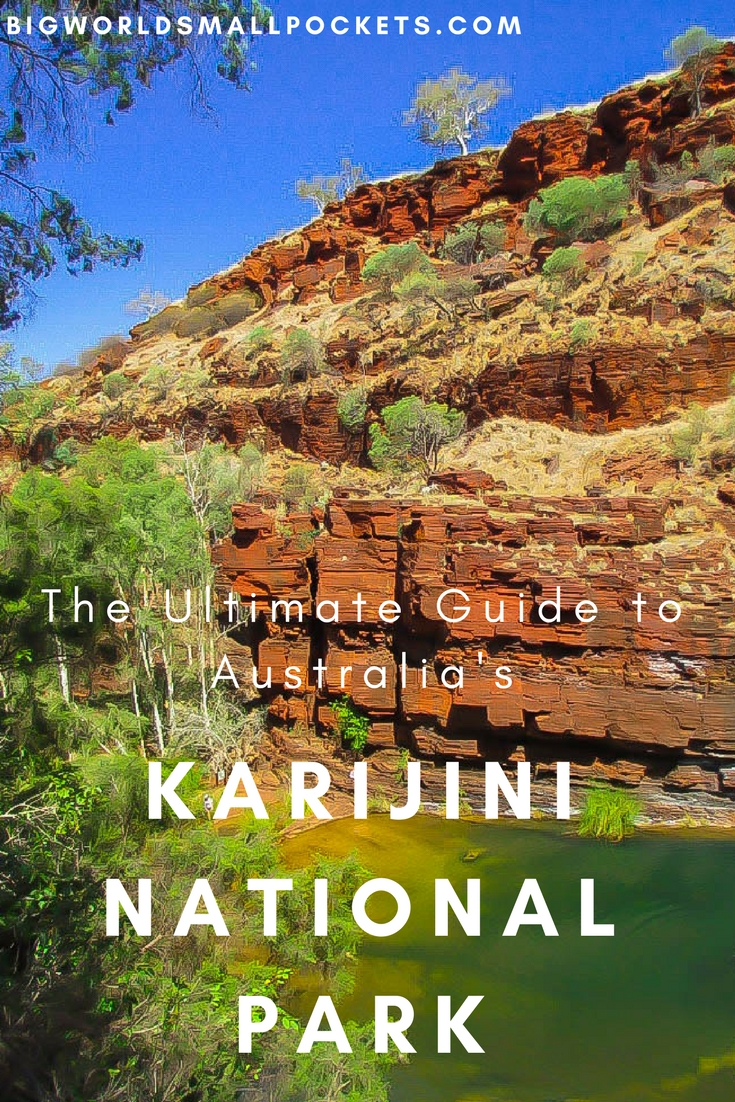 The Ultimate Guide to Karijini National Park in Australia {Big World Small Pockets}