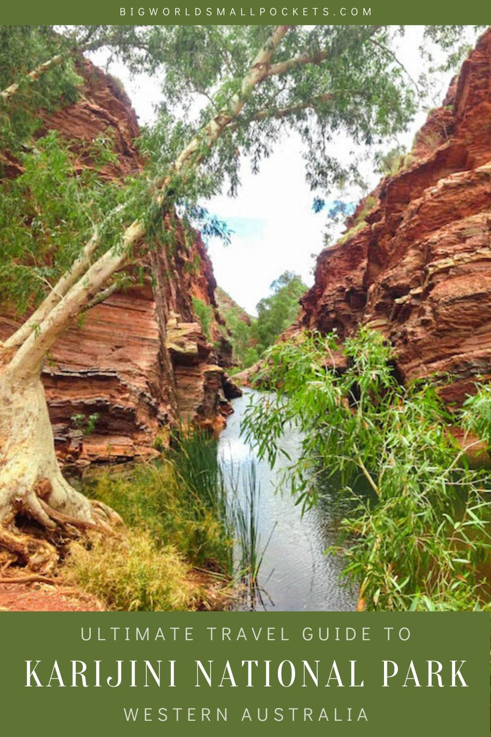 The Ultimate Guide to Visiting Karijini National Park in Western Australia