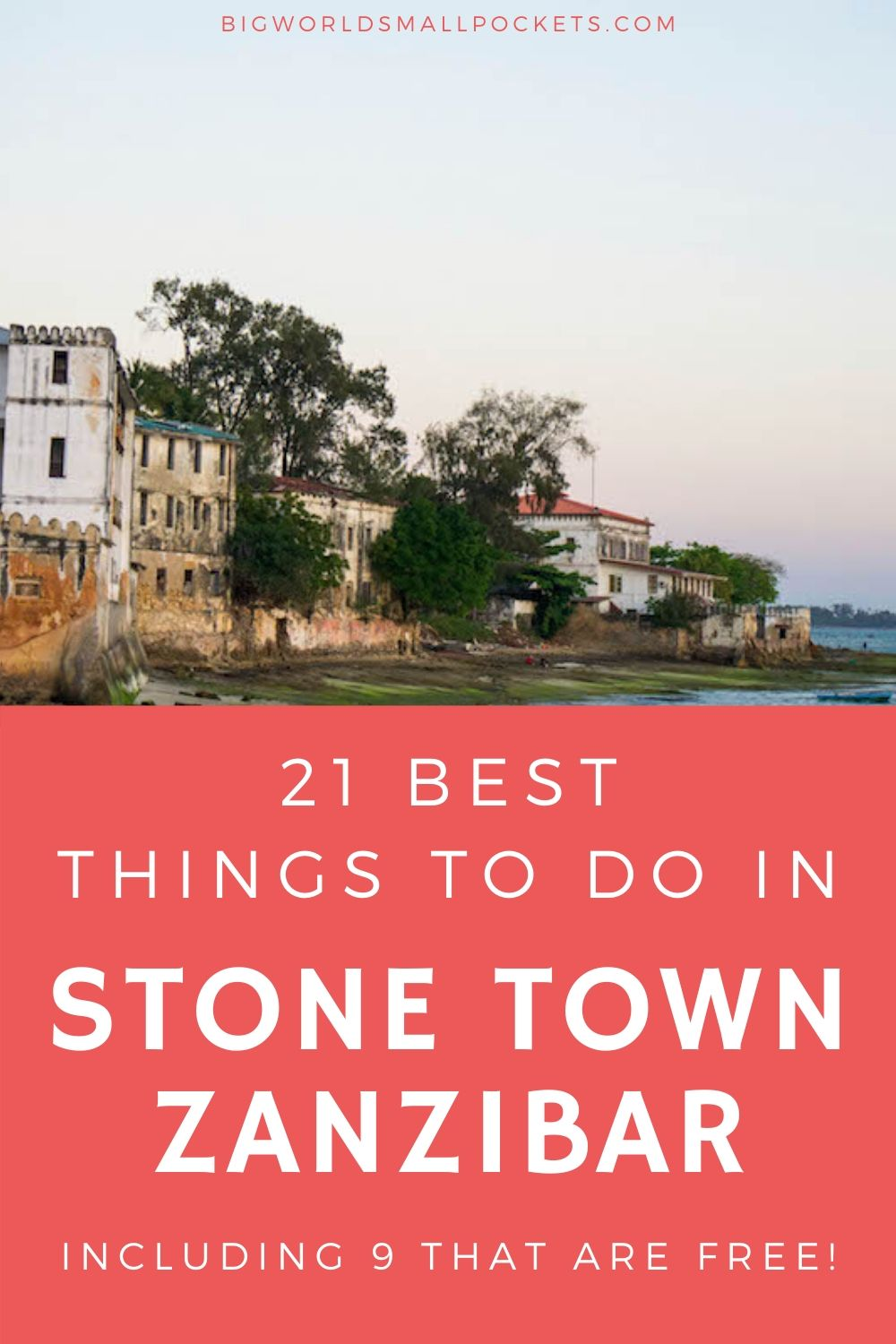 21 Best Things To Do In Stone Town, Zanzibar