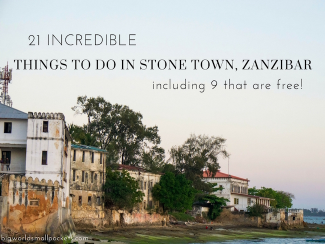 21 Top Things to do in Zanzibar, Stone Town