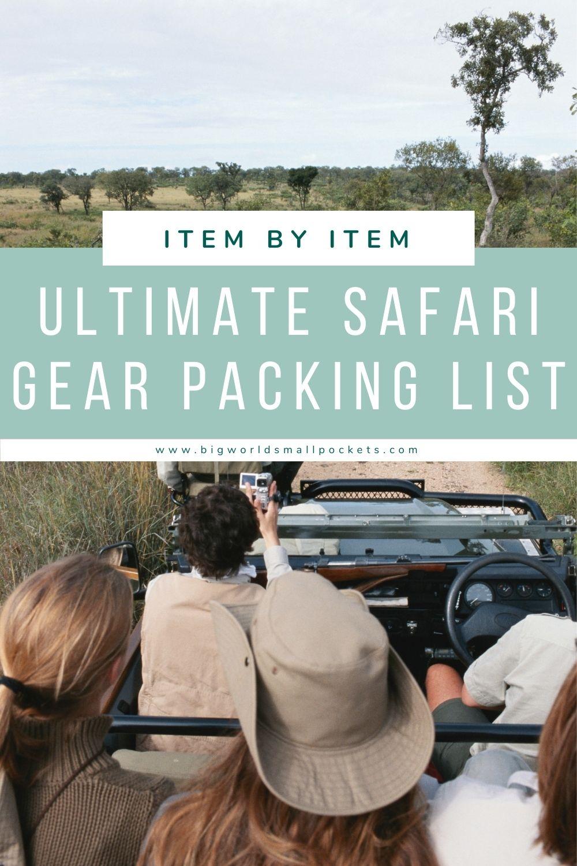 Item by Item Safari Gear Packing List
