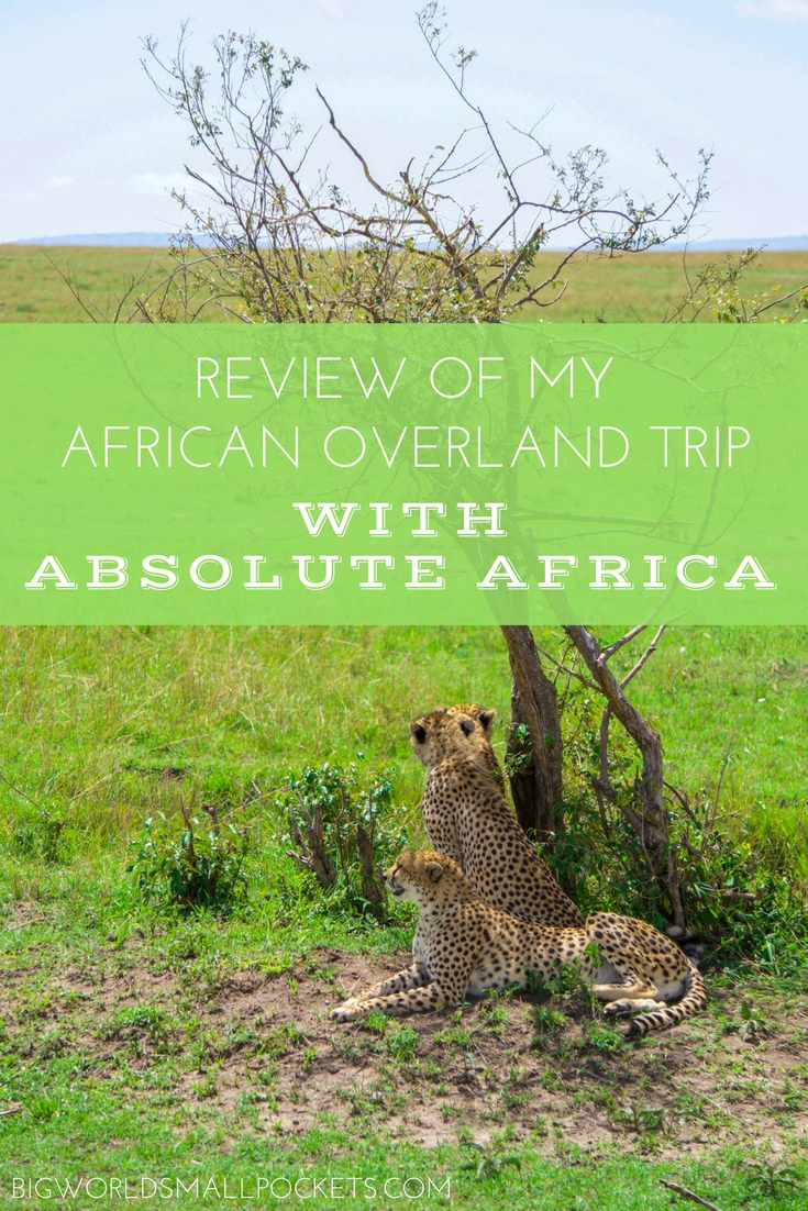 Review of my African Overland Trip with Absolute Africa {Big World Small Pockets}