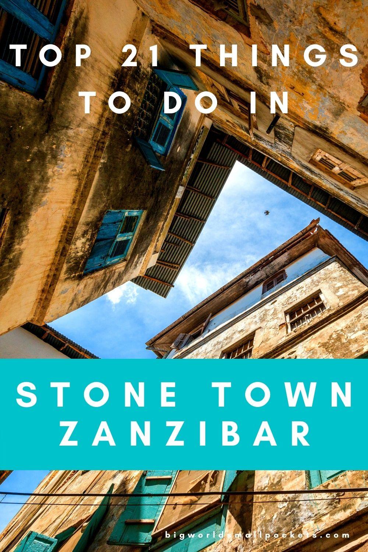 The 21 Best Things To Do in Stone Town, Zanzibar