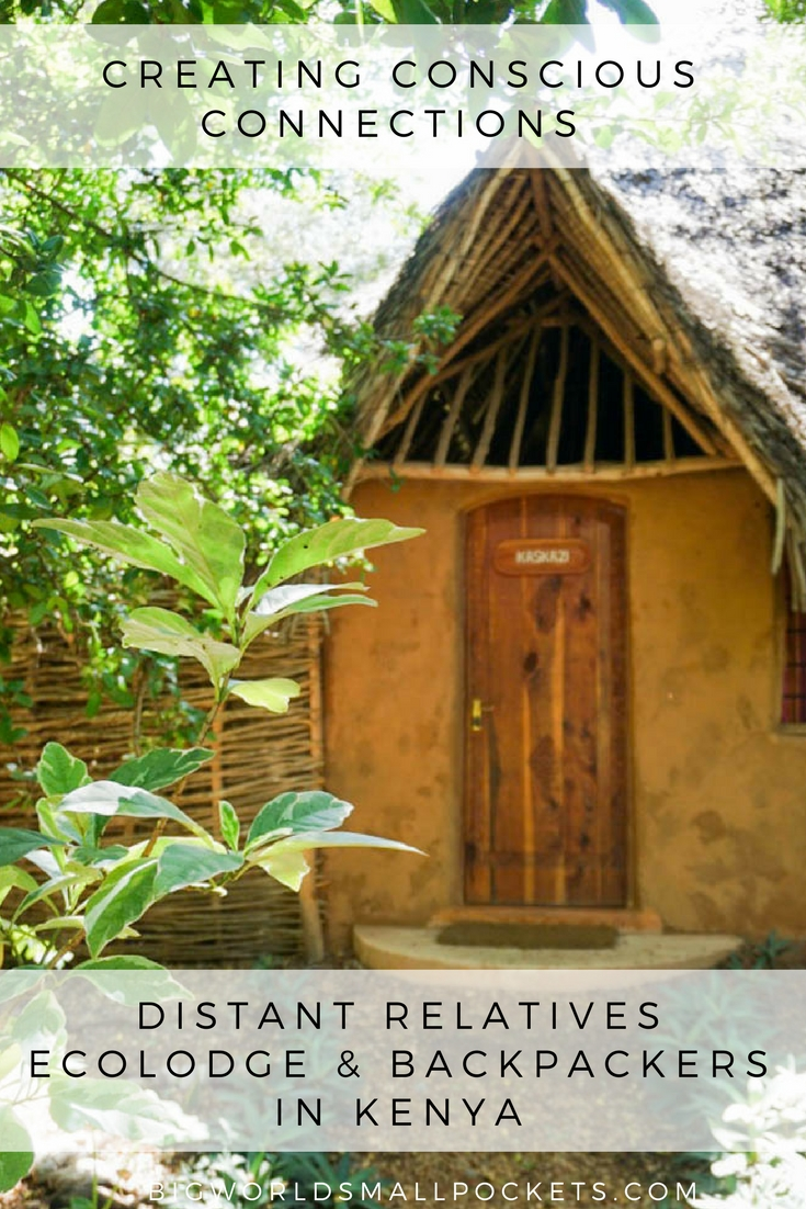 The Amazing Distant Relatives Ecolodge & Backpackers in Kenya {Big World Small Pockets}