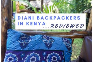 Diani Backpackers, Kenya : Reviewed