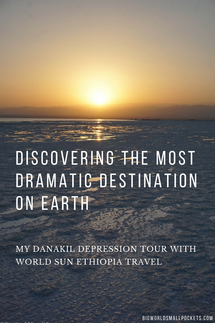 Discovering the Most Dramatic Destination on Earth - Ethiopia's Danakil Depression {Big World Small Pockets}