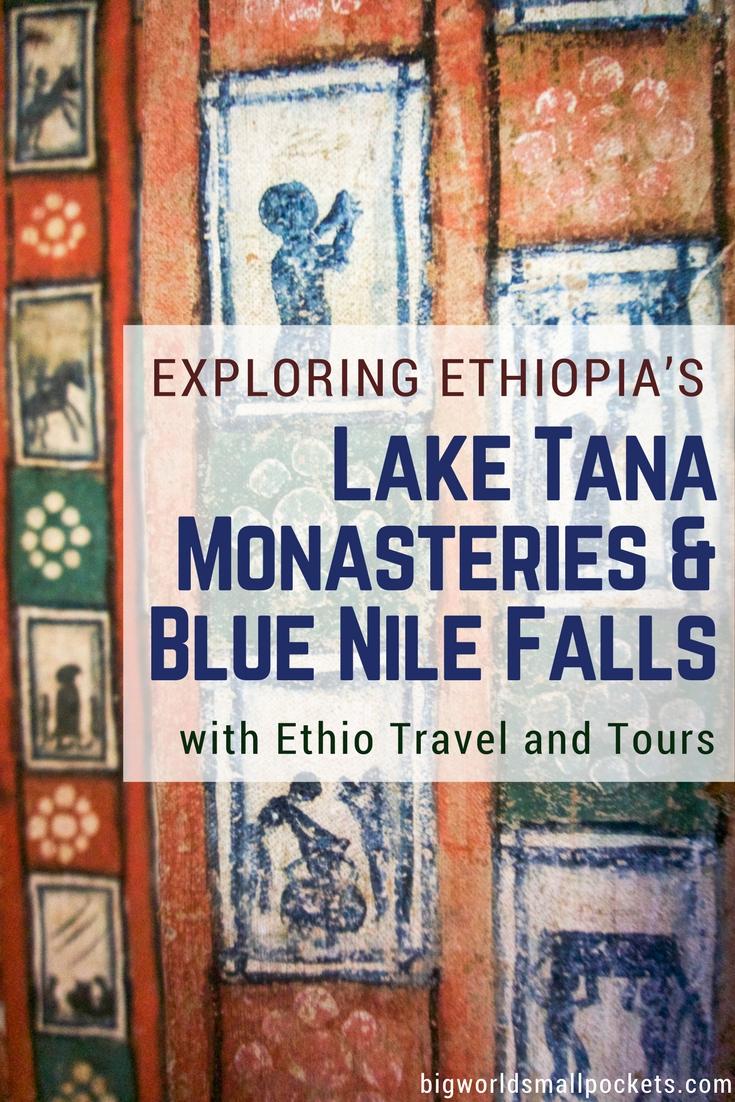 Exploring Ethiopia's Lake Tana and Blue Nile Falls with ETT {Big World Small Pockets}