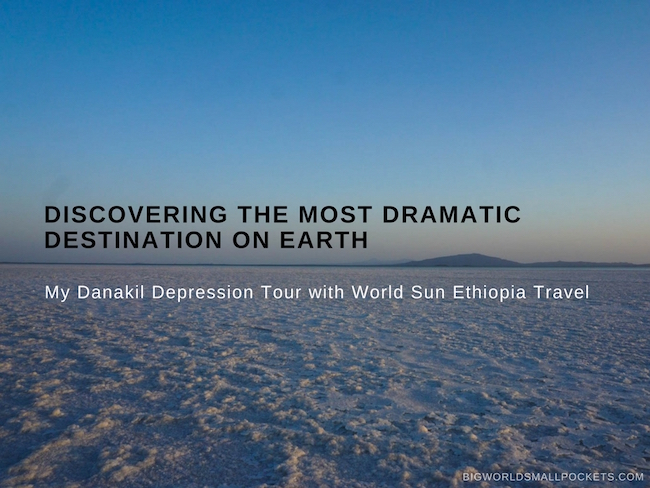 Discovering the Most Dramatic Destination on Earth : Ethiopia's