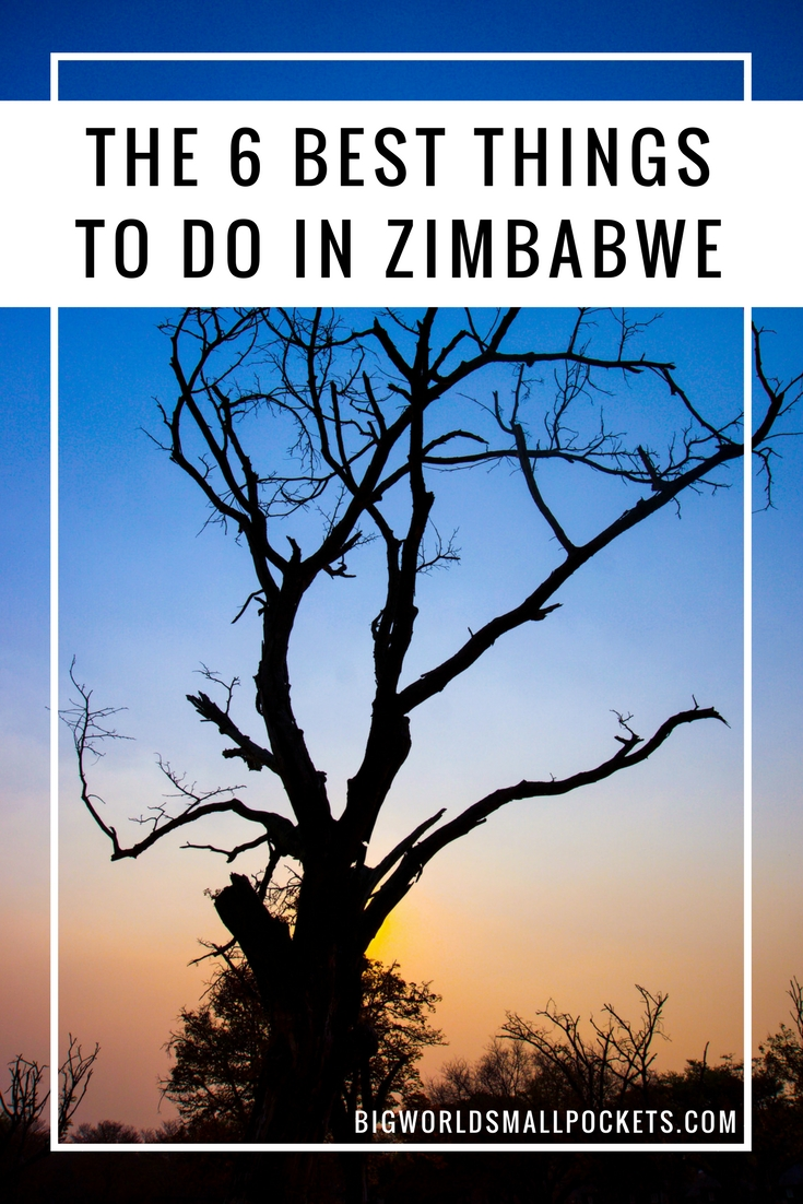The 6 Best Things to Do in Zimbabwe {Big World Small Pockets}