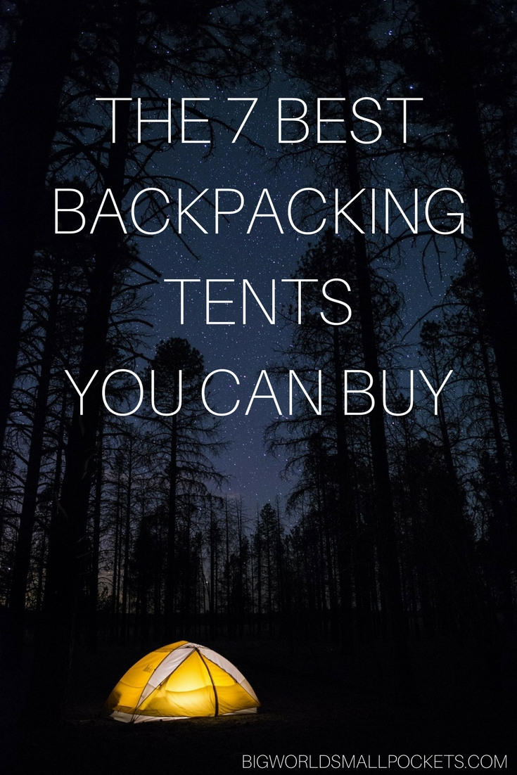 The 7 Best Backpacking Tents You Can Buy Big World Small Pockets  sc 1 st  Big World Small Pockets & The 7 Best Backpacking Tents You Can Buy - Big World Small Pockets