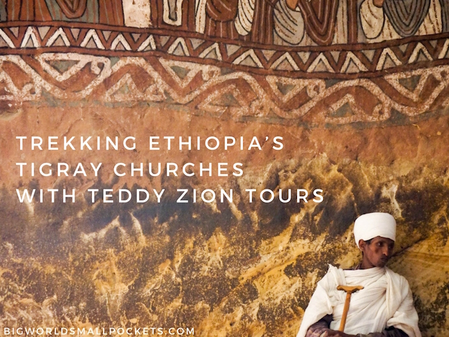 Trekking Ethiopia's Tigray Churches