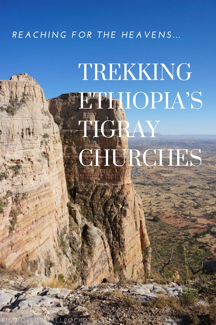Trekking Ethiopia's Tigray Churches with Teddy Zion Tours {Big World Small Pockets}
