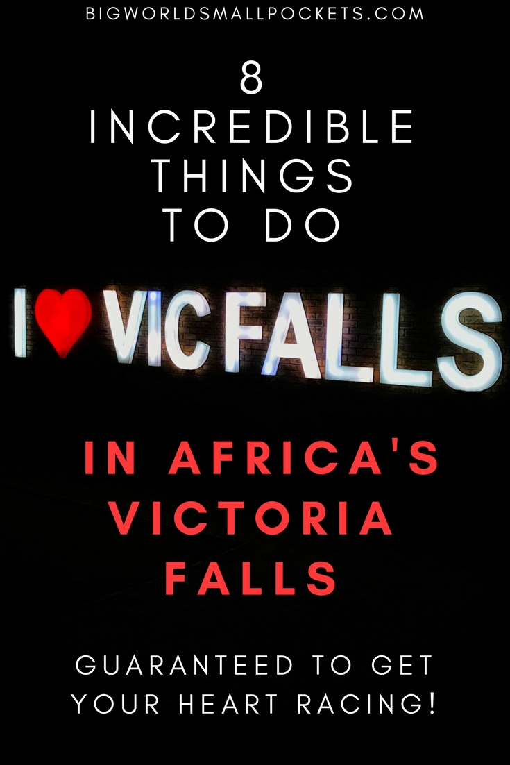 8 Incredible Things to Do in Africa's Victoria Falls {Big World Small Pockets}