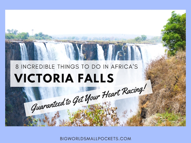 8 Incredible Things to Do in Victoria Falls