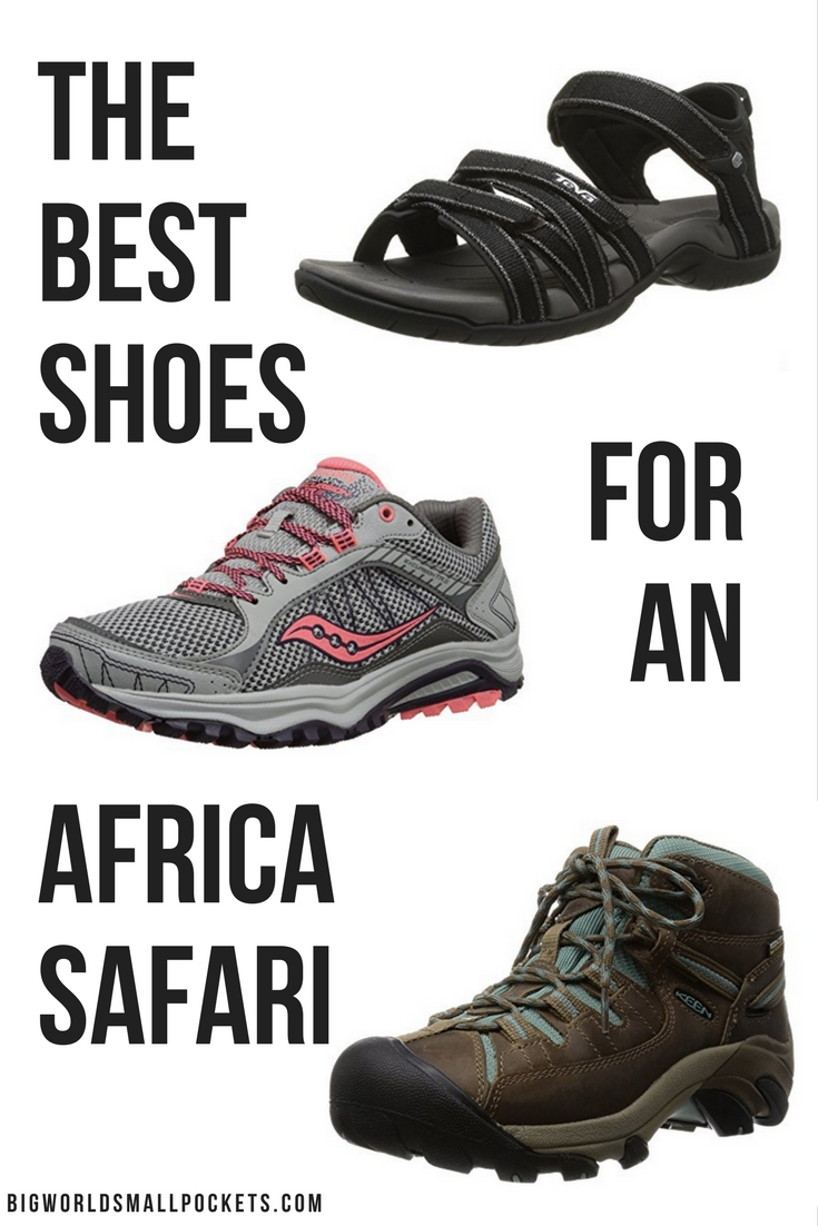 THE BEST SHOES FOR AFRICAN SAFARI {Big World Small Pockets}