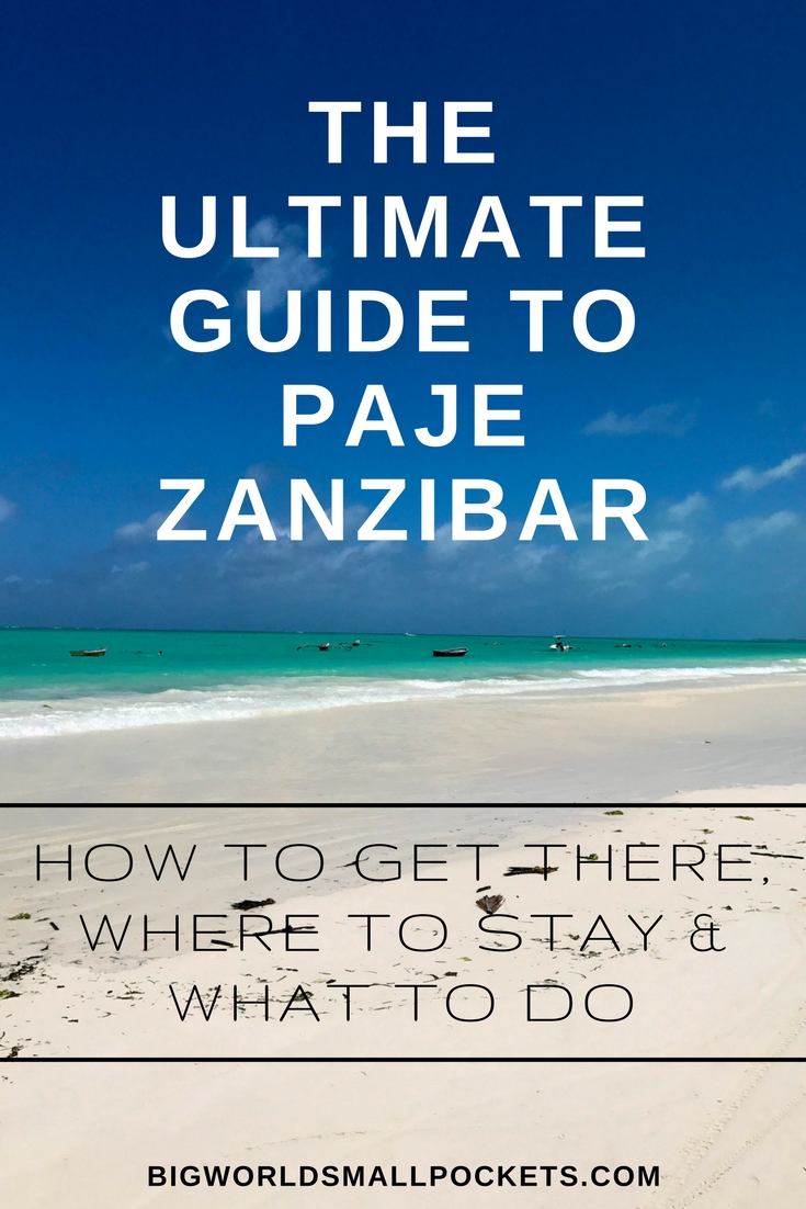 The Ultimate Guide to Paje, Zanzibar {Big World Small Pockets}