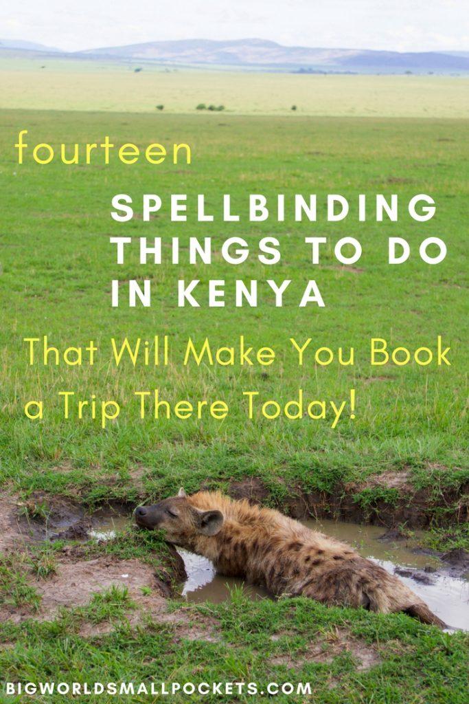 14 Spellbinding Things to Do in Kenya {Big World Small Pockets}