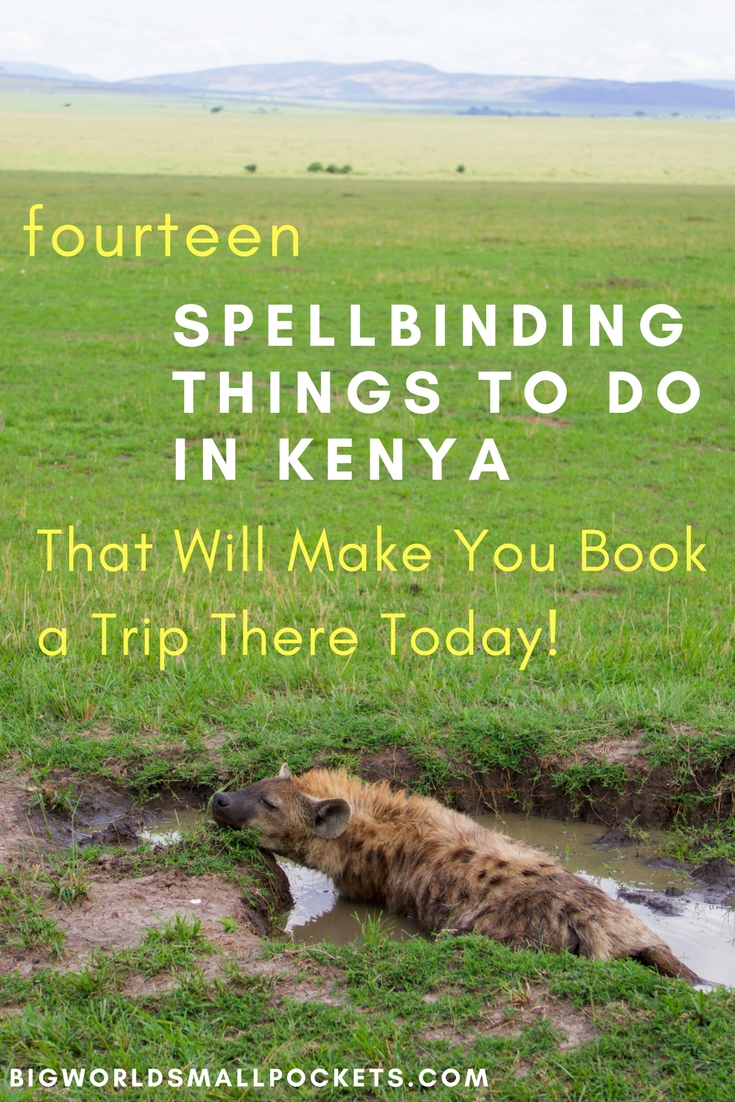 14 Spellbinding Things to Do in Kenya {Big World Small Pockets}