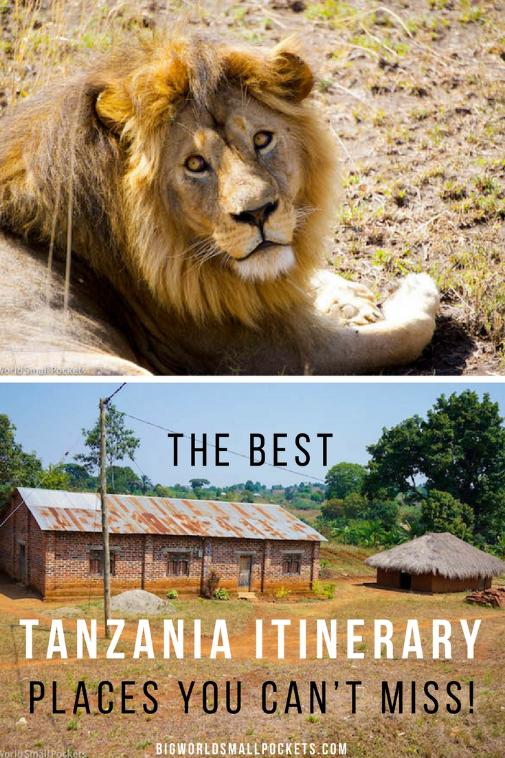 THE PERFECT TANZANIA ITINERARY, including the Places You Can't Miss! {Big World Small Pockets}