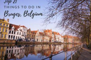 Top 21 Things to Do in Bruges (Belgium) inc. 10 That Are Free!