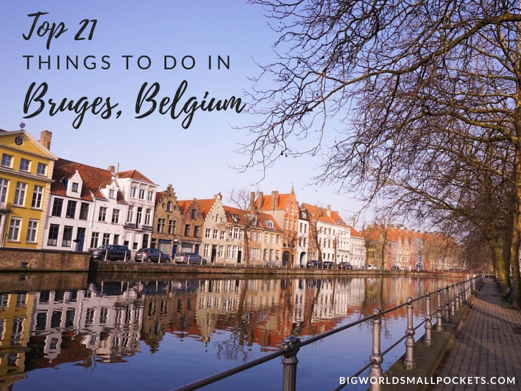 The Best 21 Things to Do in Bruges, Belgium