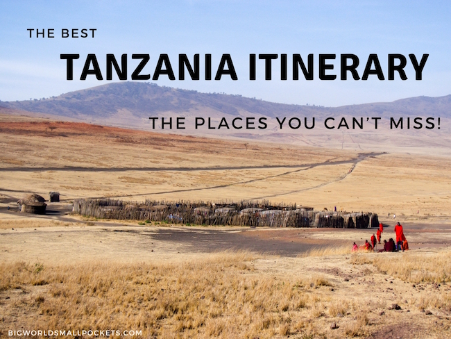 The Best Tanzania Itinerary