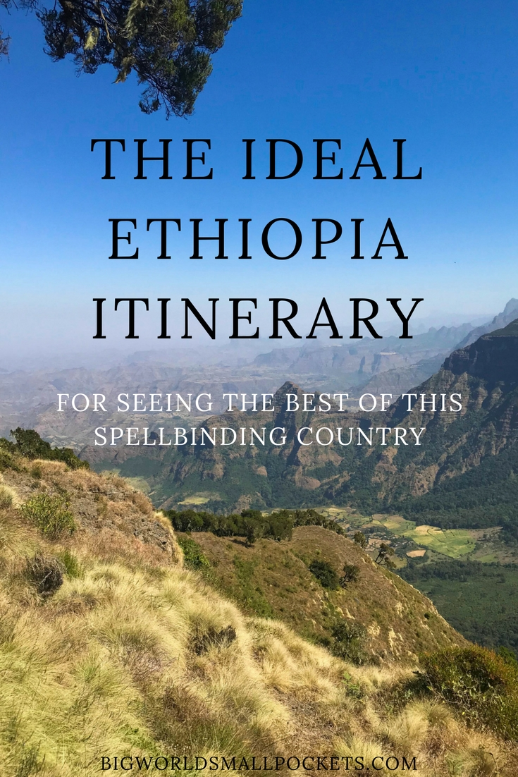 The Ideal Ethiopia Itinerary {Big World Small Pockets}