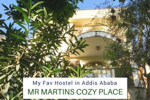 My Fav Hostel in Addis Ababa : Mr Martins Cozy Place