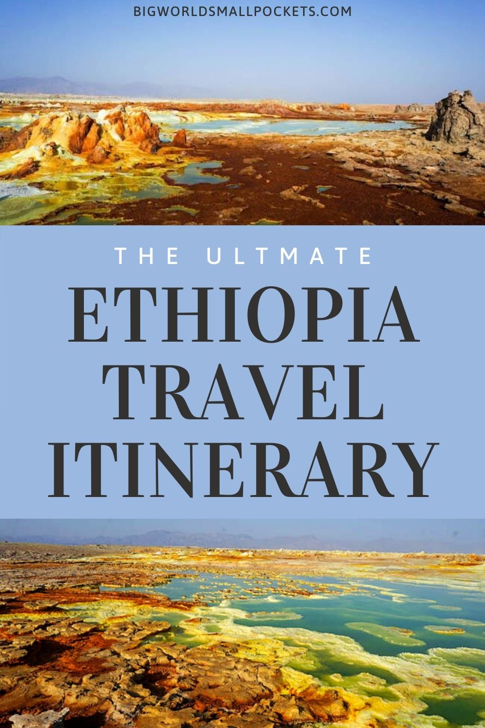 The Ultimate Ethiopia Itinerary
