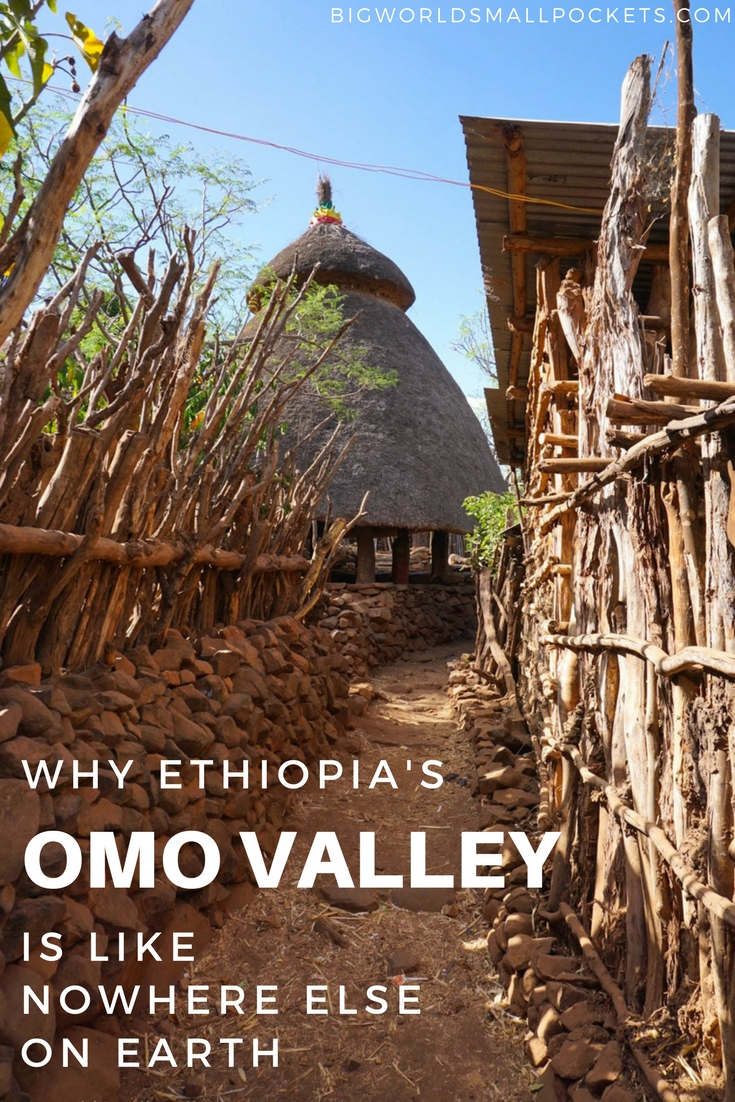 Why Ethiopia's Omo Valley Is Like Nowhere Else on Earth {Big World Small Pockets}
