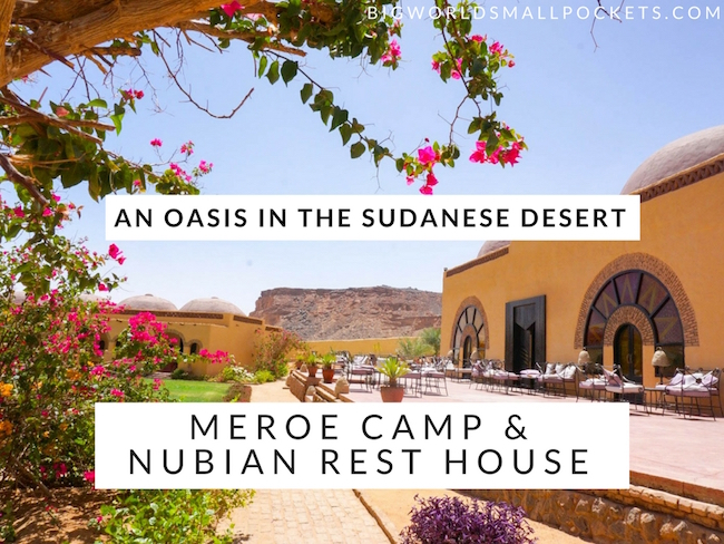 Meroe Camp and Nubian Rest House