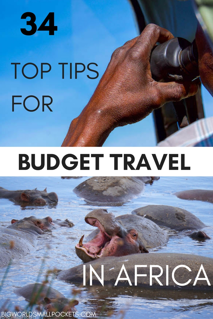 My Top Budget Tips for Travelling Africa on a Budget {Big World Small Pockets}