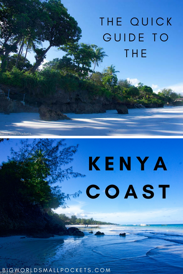 The Quick Guide to the Kenya Coast {Big World Small Pockets}