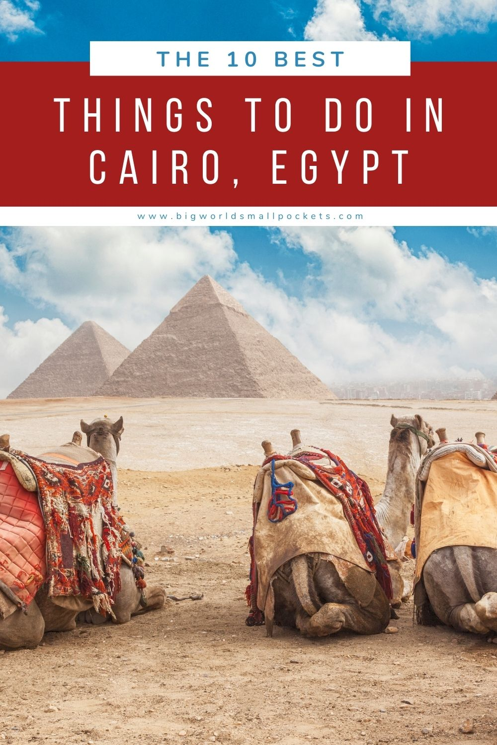 10 Best Things to Do in Cairo, Egypt