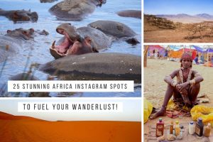 25 Stunning Africa Instagram Spots to Fuel Your Wanderlust!