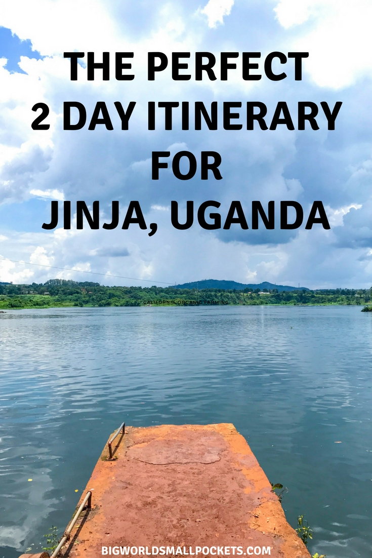 My Perfect 2 Day Itinerary for Jinja, Uganda {Big World Small Pockets}