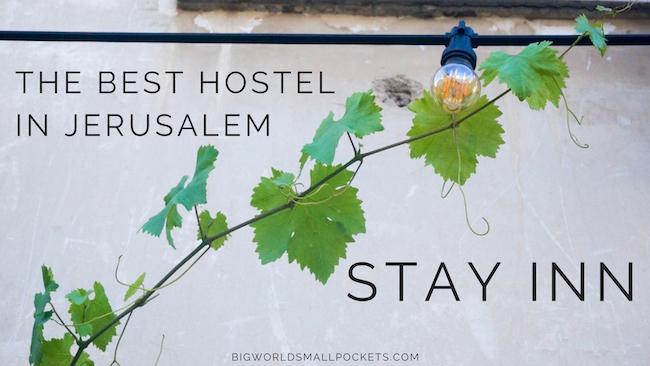 The Best Jerusalem Hostel